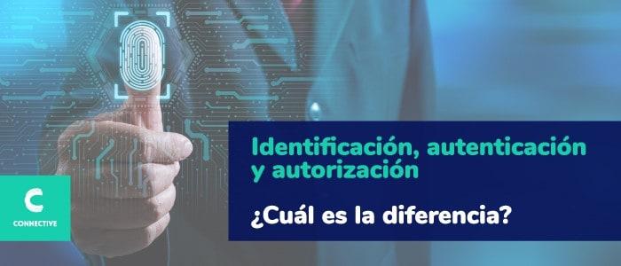 Identificación, autenticación y autorización