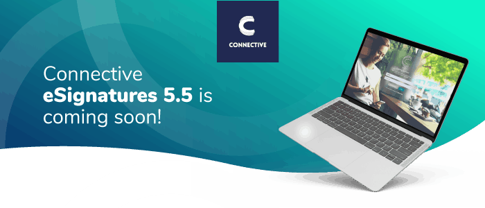 Connective eSignatures 5.5